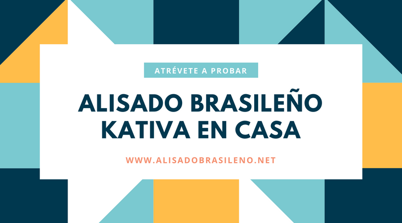 Atrévete a probar el alisado brasileño kativa en casa