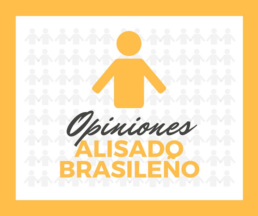 todas las opiniones sobre el alisado brasileño