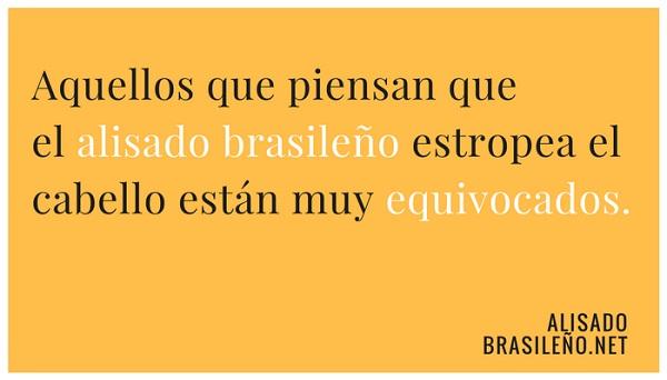 aquellos que piensan que el alisado brasileño estropea el cabello están muy equivocados